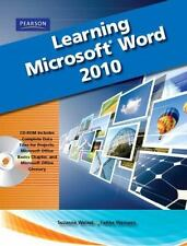 Learning Microsoft Office Word 2010, Student Edition by Suzanne Weixel and...