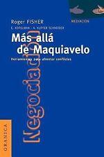Más Allá de Maquiavelo : Herramientas para Afrontar Conflictos by Andrea...