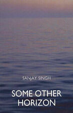 Some Other Horizon, Singh, S.