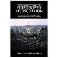 A Search for A Theology of Resuscitation : Is it Possible to Find in the...