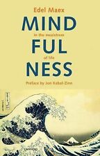 Mindfulness: In the Maelstrom of Life, Maex, Edel, New Book