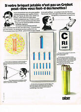 PUBLICITE  1973   CRICKET  briquet jetable