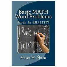 Basic Math Word Problems by Steven Ohren (2012, Paperback)