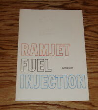 1957 1958 1959 Chevrolet & Corvette Ramjet Fuel Injection Owners Supplement