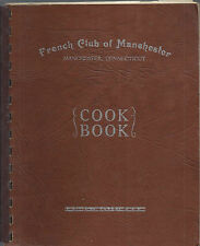 *MANCHESTER CT VINTAGE *FRENCH CLUB COOK BOOK *CONNECTICUT COMMUNITY RECIPES