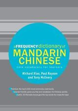 A Frequency Dictionary of Mandarin Chinese: Core Vocabulary for Learners Routle