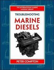 Troubleshooting Marine Diesel Engines by Peter Compton (Hardback, 1997)
