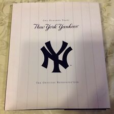 The New York Yankees: One Hundred Years, The Official Retrospective BOOK