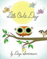 LITTLE OWL'S DAY Divya Srinivasan NEW childrens picture book nature animals baby