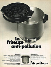 PUBLICITE ADVERTISING 064  1973  MOULINEX   la friteuse anti- pollution