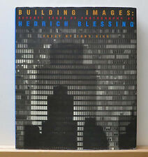 Building Images: Seventy Years of Photography at Hedrich Blessing 2000 Hiss