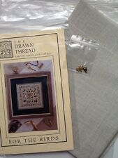 For The Birds The Drawn Thread Cross Stitch Chart Charms Fabric Instructions