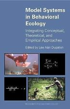 Model Systems in Behavioral Ecology : Integrating Conceptual, Theoreti-ExLibrary
