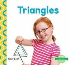 Shapes Are Fun!: Triangles by Teddy Borth (2016, Hardcover)