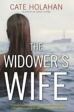 The Widower's Wife : A Thriller by Cate Holahan (2016, HB/DJ) Cost $28, Exc.Cond