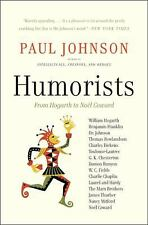 Humorists: From Hogarth to Noel Coward by Johnson, Paul