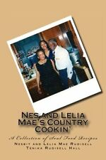 NEW Nes and Lelia Mae's Country Cookin': A Collection of Soul Food Recipes