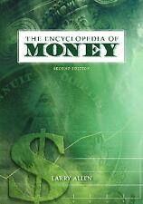 The Encyclopedia of Money, 2nd Edition-ExLibrary