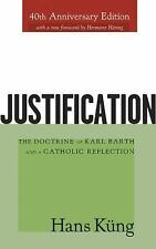 Justification: The Doctrine of Karl Barth and a Catholic Reflection-ExLibrary