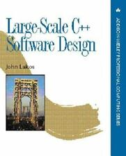 Addison-Wesley Professional Computing: Large-Scale C++ Software Design by...