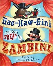 Hee-Haw-Dini and the Great Zambini, Kim Kennedy, New Book