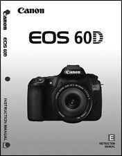 Canon EOS 60D Digital Camera User Instruction Guide  Manual