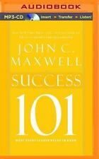 Success 101 : What Every Leader Needs to Know by John C. Maxwell (2015, MP3...
