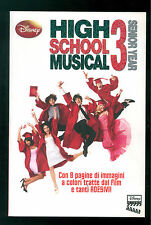 HIGH SCHOOL MUSICAL 3 WALT DISNEY LIBRI 2008 SENIOR YEAR CINEMA CON ADESIVI
