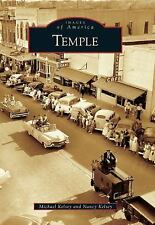 Images of America Ser.: Temple by Nancy Kelsey and Michael Kelsey (2010,...