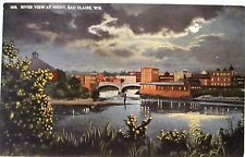 1910 POSTCARD RIVER VIEW AT NIGHT, EAU CLAIRE WI