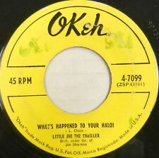 LITTLE JOE THE THRILLER 45 What's Happened to Your Halo? OKEH Doo Wop #C1027