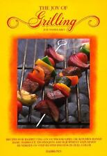Joy of Grilling, The (Joy of Cooking)
