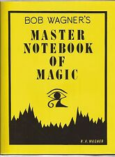 BOB WAGNER'S MASTER NOTEBOOK OF MAGIC 1992