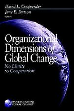 Organizational Dimensions of Global Change : No Limits to Cooperation (Human Dim