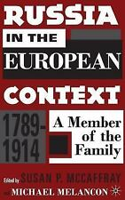 Russia in the European Context, 1789-1914: A Member of the Family-ExLibrary