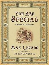 You Are Special : A Story for Everyone by Max Lucado (2011, Paperback, Special)