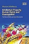 Intellectual Property, Human Rights and Development: The Role of NGOs and Social