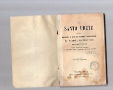 il santo prete -otteneree perfezionare la santita sacerdotale -abate dubois