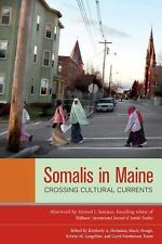 Somalis in Maine: Crossing Cultural Currents (Io Series), , Good Book