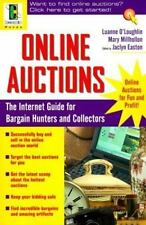 Online Auctions : The Internet Guide for Bargain Hunters and Collectors by...