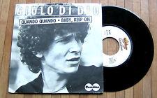 """GIULIO DI DIO (ERRORE STAMPA GIULO) - quando quando  7"""" VINYL 45 GIRI 1978"""
