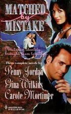 Matched By Mistake (By Request), Gina Wilkins, Carole Mortimer, Penny Jordan, 03