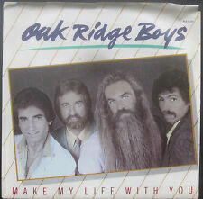 "Oak Ridge Boys - MAKE MY LIFE WITH YOU Promo 7"" Single [1983] - NM"