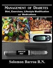 Management of Diabetes : (Diet, Exercises, Lifestyle Modification and...