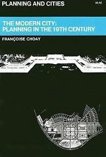The Modern City: Planning in the 19th Century (Planning & Cities)-ExLibrary