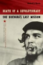 Death of a Revolutionary: Che Guevara's Last Mission, Updated Edition-ExLibrary