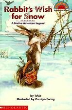NEW - Rabbit's Wish for Snow: A Native American Legend (Hello Reader!)
