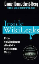 Inside Wikileaks: My Time with Julian Assange at the World's Most Dangerous...