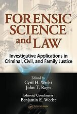 Forensic Science and Law: Investigative Applications in Criminal, Civil and Fam