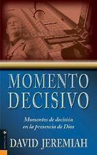 Momento Decisivo: Momentos de decisión en la presencia de Dios (Spanish Editi..